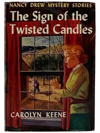 The Sign of the Twisted Candles (Nancy Drew Mystery Stories, Book 9)