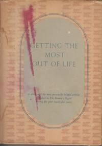 Getting the Most Out of Life: An Anthology