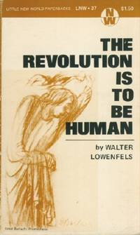 Revolution is to be Human, The