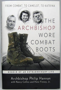 The Archbishop Wore Combat Books: Memoir of an Extraordinary Life -- From Combat, to Camelot, to Katrina