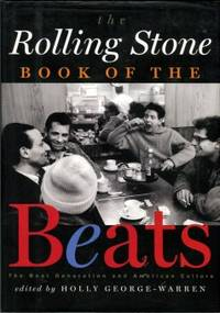 image of The Rolling Stone Book Of The Beats: The Beat Generation And American Culture