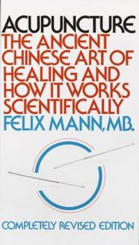 image of Acupuncture : The Ancient Chinese Art of Healing and How It Works Scientifically