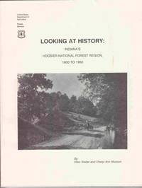 Looking At History:   Indiana's Hoosier National Forest Region, 1600 to  1950