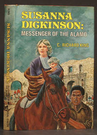image of Susanna Dickinson: Messenger of the Alamo (SIGNED)