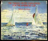 THE TWELVE METER CHALLENGES FOR THE AMERICA'S CUP