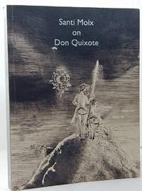 Santi Moix on Don Quixote
