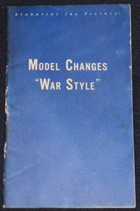 image of Model Changes -- War Style; Based on informal talk by O. E. Hunt, Engineer, General Motors Corporation, at meeting of Automotive Council for War Production, Detroit, Michigan January 24, 1942