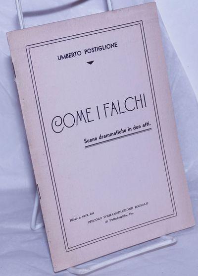Philadelphia: Circolo d'Emancipazione sociale, 1939. Pamphlet. 22p., staplebound pamphlet, mild corn...