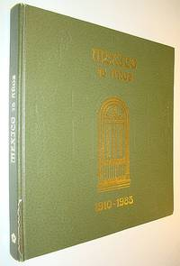 Mexico 75 anos: 1910-1985 (Spanish Edition)