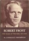 Robert Frost the Years Of Triumph, 1915-1938