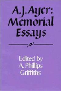 A. J. Ayer: Memorial Essays