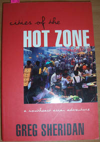Cities of the Hot Zone: A Southeast Asian Adventure