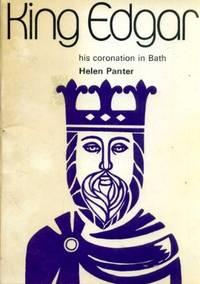 King Edgar: His Coronation in Bath