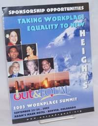 Out  & Equal 2005 Workplace Summit [brochure] September 22-24, 2005, Adam\'s Mark Hotel, Denver, Colorado