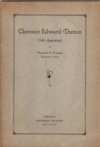 Clarence Edward Dutton An Appraisal