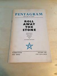 image of Pentagram: Man and His Quest, Number Seven, Autumn 1967, New Series: Roll Away the Stone: An introduction to Aleister Crowley's essays on the psychology of hashish