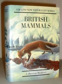 British Mammals - The New Naturalist