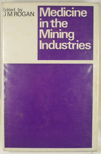 Medicine in the Mining Industries