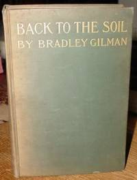 Back to the Soil: or from Tenement House to Farm Colony, a Circular  Solution of an Angular Problem