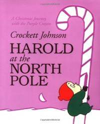 image of Harold at the North Pole (Purple Crayon Books)