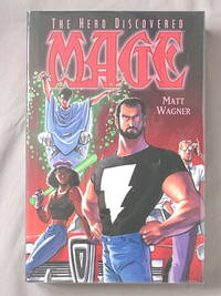 Mage: The Hero Discovered, Volume 1 by  Matt Wagner - First Edition - 2004 - from Mind Electric Books and Biblio.com