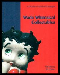 WADE WHIMSICAL COLLECTABLES - A Charlton Standard Catalogue