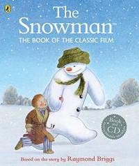 The Snowman: The Book of the Classic Film by Raymond Briggs - Paperback - 2015-08-06 - from Books Express (SKU: 0723293074q)
