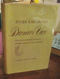 DERNIER VERS. Edited with an Introduction and Notes by Michael Collie and J.M. L'Heureux.