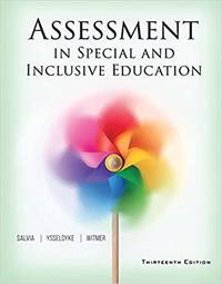 Assessment in Special and Inclusive Education 13th Edition 978-1305642355 by  Sara Salvia  James; Witmer - Paperback - 13th Edition - February 1, 2016 - from Fantes BookStore (SKU: sku9781305642355)