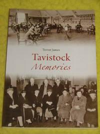 Tavistock Memories