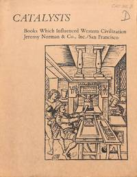 Catalogue 3/1977: Catalysts: books which influenced western civilization.