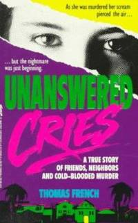image of Unanswered Cries : A True Story of Friends, Neighbors, and Murder in a Small Town