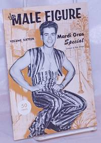 image of The Male Figure: vol. 16: Mardi Gras Special; Carnival in New Orleans