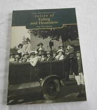 Voices of Ealing and Hounslow (Tempus Oral History) by  Sue McAlpine - Paperback - 1st Edition - 2000 - from Dandy Lion Editions and Biblio.co.uk
