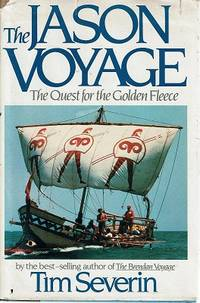 The Jason Voyage: The Quest For The Golden Fleece by Severin Tim - 1985