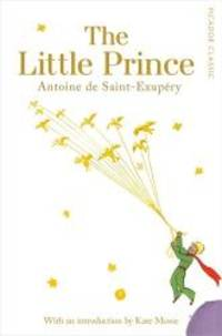 image of The Little Prince: Picador Classic