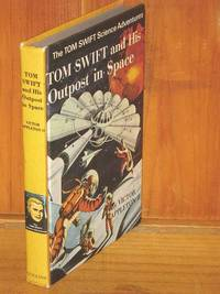 Tom Swift and his Outpost in Space by Victor Appleton II - Hardcover - 1969 - from Shiny Owl Books and Biblio.com