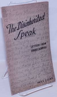 image of The disinherited speak, letters from sharecroppers [cover title]
