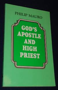 God's Apostle and High Priest