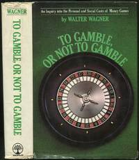 image of To Gamble, or Not To Gamble