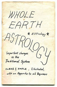 Whole Earth Astrology -- Estrology: Important Changes in the Traditional System