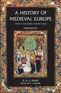 image of A History of Medieval Europe : From Constantine to Saint Louis