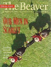 THE BEAVER; Canada's History Magazine, June/July 1998