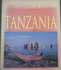 Tanzania : Portrait of a Nation