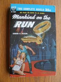 Mankind on the Run aka On the Run / The Crossroads of Time # D-164 by Dickson, Gordon R. / Andre Norton - 1956