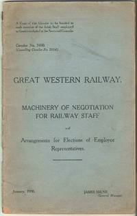Machinery of Negotiation for Railway Staff and Arrangements for Elections of Employee...