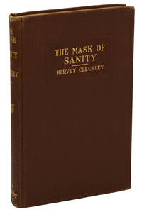 The Mask of Sanity: An Attempt to Reinterpret the So-Called Psychopathic Personality