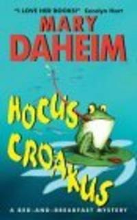 Hocus Croakus: A Bed-and-Breakfast Mystery (Bed-And-Breakfast Mysteries (Paperback))