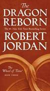 The Dragon Reborn: Book Three of 'The Wheel of Time' by Robert Jordan - 2019-10-29 - from Books Express (SKU: 1250251494q)