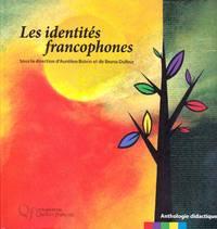 Les identités francophones.  Anthologie didactique.